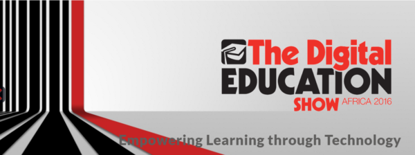 The Digital Education Show Africa 2016 is Back