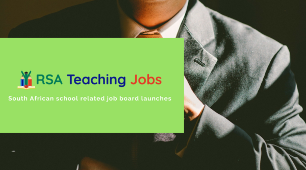 New Job Board for South African Teachers Launches | RSA Teaching Jobs