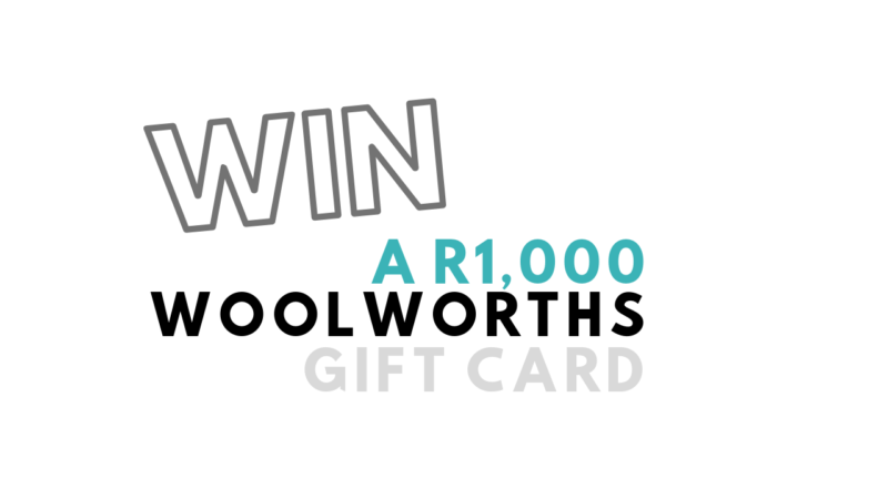 Win a R1000 woolworths gift card